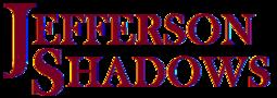 Jefferson Shadows