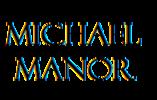 Michael Manor*