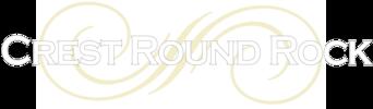 Crest Round Rock
