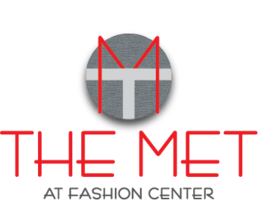 The Met at Fashion Center
