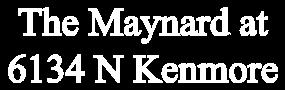 The Maynard at 6134 North Kenmore
