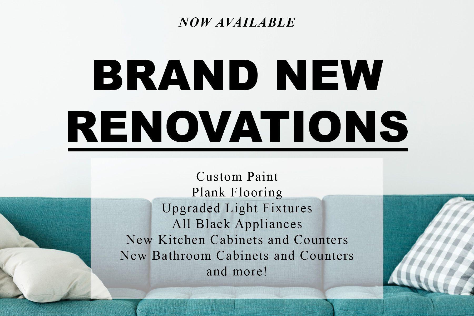 Brand New Renovations