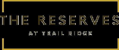 The Reserves at Trail Ridge